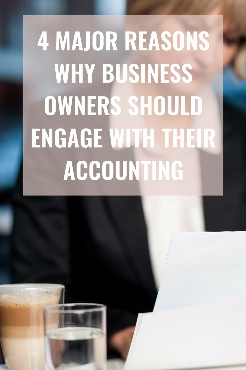 Erin Armstrong - Business Coach - Virtual CFO - Four Major Reasons Why Business Owners Should Engage With Their Accounting