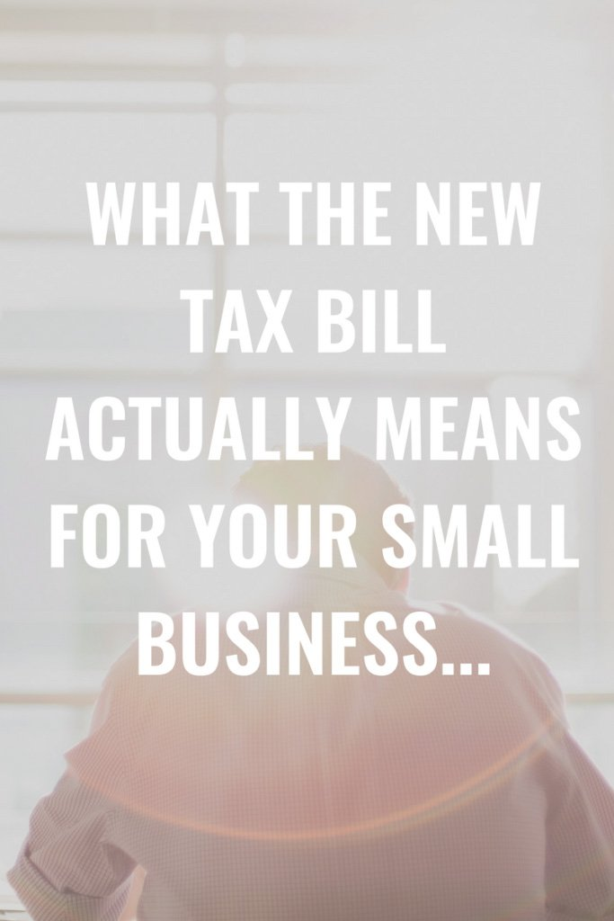 Erin Armstrong - Business Coach - Virtual CFO - Blog - What the new Tax Bill Actually Means for Your Small Business